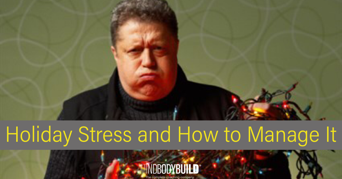 Holiday stress and how to manage it
