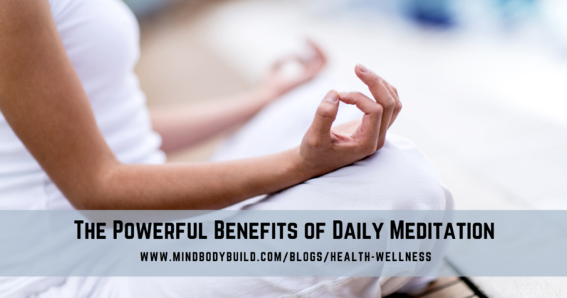 MindBodyBuild blog health and wellness the benefits of meditation